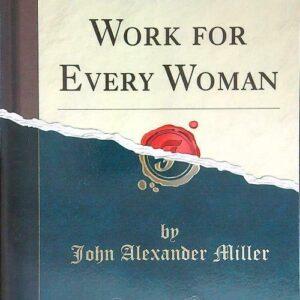 Femina Un trabajo para todas las mujeres Miller JACKA Forgotten Books 2018