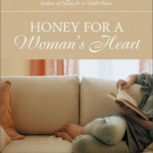 Miel para el corazón de una mujer: Haga crecer su mundo a través de la lectura de excelentes libros