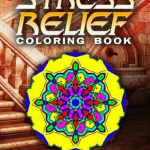 Stress Relief Coloring Book Vol.15: Libros para colorear para adultos Los más vendidos para mujeres